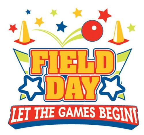 Field Day on Wednesday, May 29th - Volunteers Needed